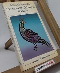 Las virtudes del pájaro solitario - Juan Goytisolo