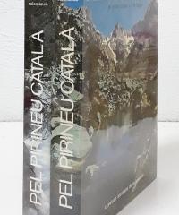 Pel Pirineu Català I y II. De la Vall d´Aran a l´Alt Urgell y De la Cerdanya a l´Emporda (II volums) - Cayetano Enríquez de Salamanca