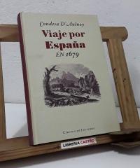 Viaje por España en 1679 - Condesa d'Aulnoy