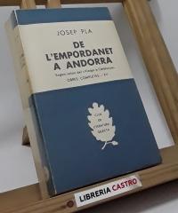 L´Empordanet - De l´Empordanet a Andorra (II volums) - Josep Pla