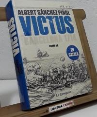 Victus. Barcelona 1714 - Albert Sánchez Piñol