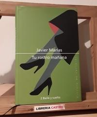 Tu rostro mañana. 2 baile y sueño - Javier Marías