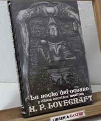 La noche del océano y otros relatos inéditos - H.P. Lovecraft
