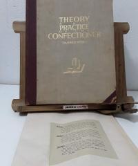 Theory and practice of the confectioner. Escuela y Práctica del Confitero. Ecole et Pratique du Pâtissier - J.M. Erich Weber-Dresden