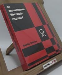 El movimiento libertario español. Pasado, presente y futuro - Cuadernos de Ruedo Ibérico