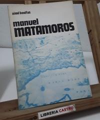 """Manuel Matamoros (1834-1866) El alba de la """"Segunda Reforma"""" en España - Aimé Bonifas"""