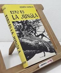 Esto es la jungla - Kenneth Anderson