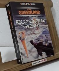 Reconquistar Plenty - Colin Greenland