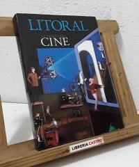 Litoral Revista de la poesía el arte y el pensamiento. La poesía en el cine. - Dirige Lorenzo Saval