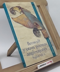 Beowulf y otros poemas anglosajones. Siglos VII-X - Varios