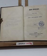 Dos épocas 1772 - 1810. (II Tomos en I Volumen) - Eugenio Sue