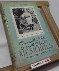 Del llum de gas al llum elèctric. Memories d´infancia i joventut - Carles Soldevila