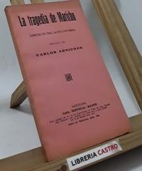 La tragedia de Marichu. Comedia en tres actos y en prosa - Carlos Arniches