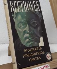Beethoven. Biografía, pensamientos y cartas - Miguel S. Ferrer