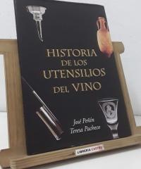 Historia de los utensilios del vino - José Peñín y Teresa Pacheco