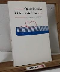 El tema del tema - Quim Monzó
