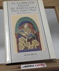 El llibreter assassí de Barcelona - Ramon Miquel i Planas