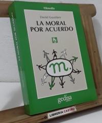 La moral por acuerdo - David Gauthier
