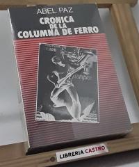 Crònica de la Columna de Ferro - Abel Paz