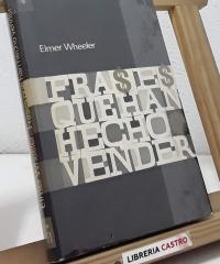Frases que han hecho vender por millones - Elmer Wheeler