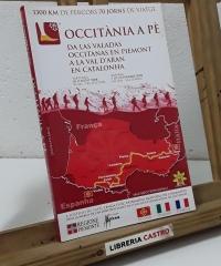 L'Occitània a pè. Da las valadas occitanas en Piemont a la Val d'Aran en Catalonha - Manuela Almonte, Peyre Anghilante
