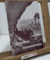 Itineraris montserratins - Amics de Montserrat