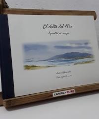El Delta del Ebro. Apuntes de campo - Joan Ramoneda