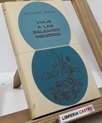 Viaje a las Baleares Menores - Baltasar Porcel