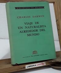Viaje de un naturalista alrededor del mundo - Charles Darwin