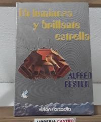 Oh luminosa y brillante estrella - Alfred Bester