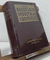 Recetario Industrial y Doméstico - José Bersch, Dr