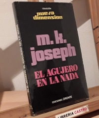 El agujero en la nada - M. K. Joseph