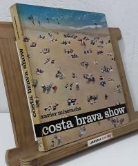 Costa Brava Show - Xavier Miserachs, Manuel Vázquez y Peter Coughtry