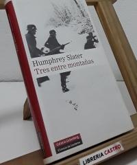 Tres entre montañas - Humphrey Slater