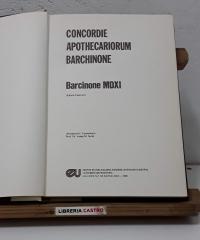 Concordie Apothecariorum Barchinone. Barcinone MDXI (Edició Facsímil) - Varios