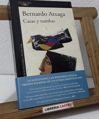 Casas y tumbas - Bernardo Atxaga
