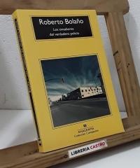 Los sinsabores del verdadero policía - Roberto Bolaño