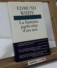 La història particular d'un noi - Edmund White