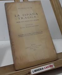 La España trágica. Desde Pedro Romero hasta Belmonte - Prudencio Iglesias