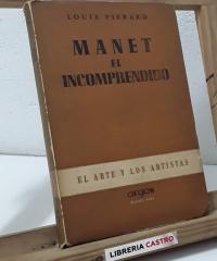 Manet el incomprendido - Louis Pierad