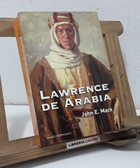 Lawrence de Arabia - John E. Mack