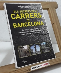 Els secrets dels carrers de Barcelona - José Luis Caballero i David Escamilla