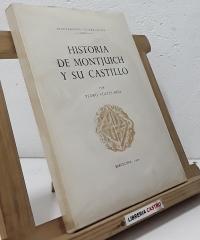 Historia de Montjuich y su castillo - Pedro Voltes Bou