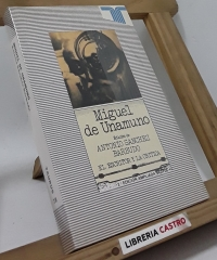 Miguel de Unamuno - Edición de Antonio Sanchez Barbudo