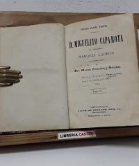 D. Miguelito Capa - Rota. El célebre Marqués Ladrón (Tomo IV) - Manuel Fernandez y Gonzalez