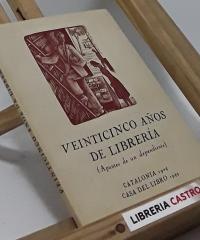 Veinticinco años de librería (Apuntes de un dependiente) - Carles Soldevila