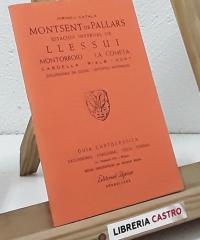 Guía cartográfica. Montsent de Pallars - Estación Invernal de Llessui - Varios