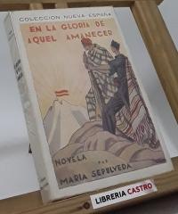 En la gloria de aquel amanecer - María Sepulveda