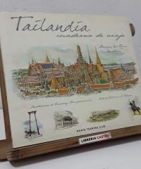 Tailandia cuaderno de un viaje. Paisajes del Reino de Siam - William L. Warren