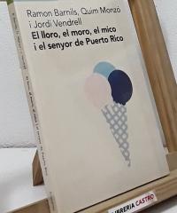 El lloro, el moro, el mico i el senyor de Puerto Rico - Ramon Barnils, Quim Monzó i Jordi Vendrell